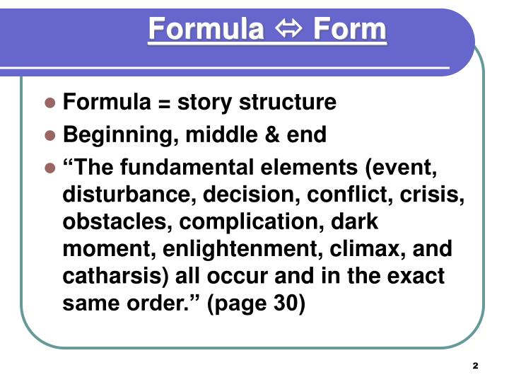 Formula = story structure