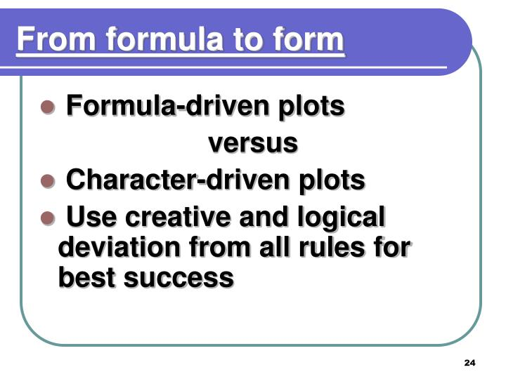 From formula to form