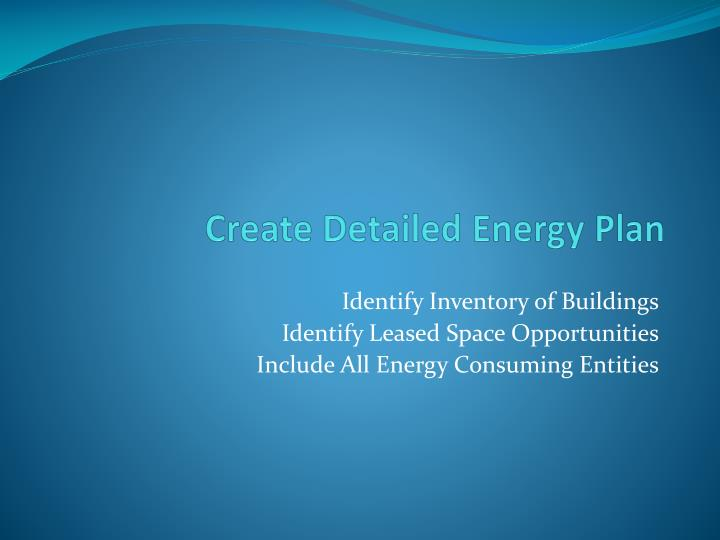 Create Detailed Energy Plan