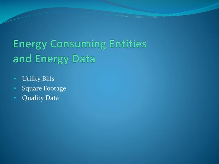 Energy Consuming Entities