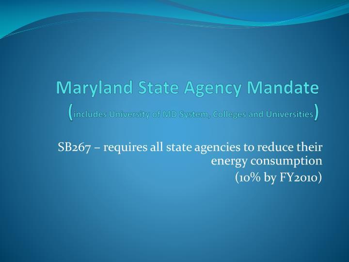 Maryland State Agency Mandate