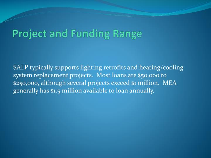 Project and Funding Range