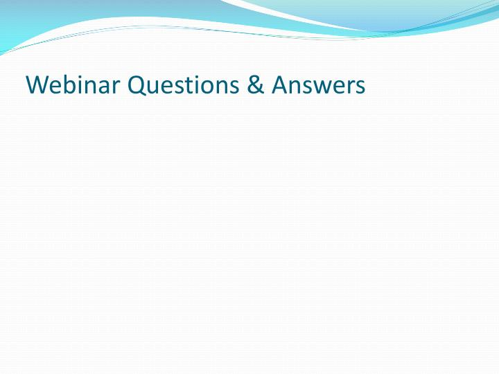 Webinar Questions & Answers