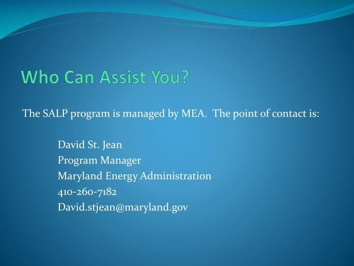 Who Can Assist You?