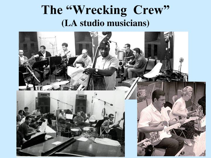 """The """"Wrecking  Crew"""""""