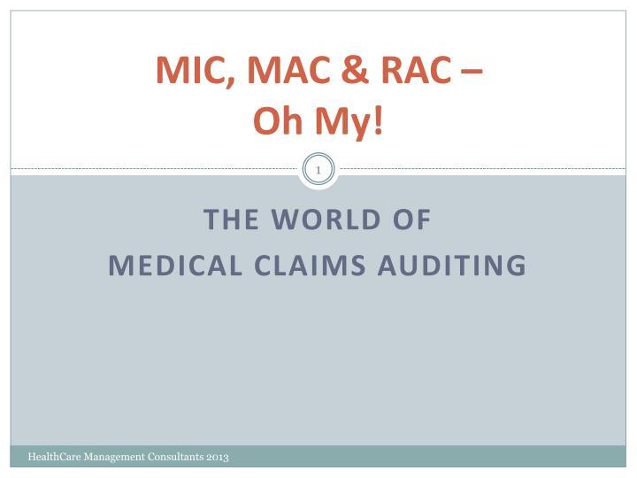 mic mac rac oh my