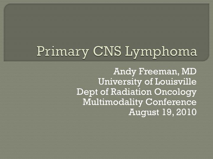 Primary cns lymphoma