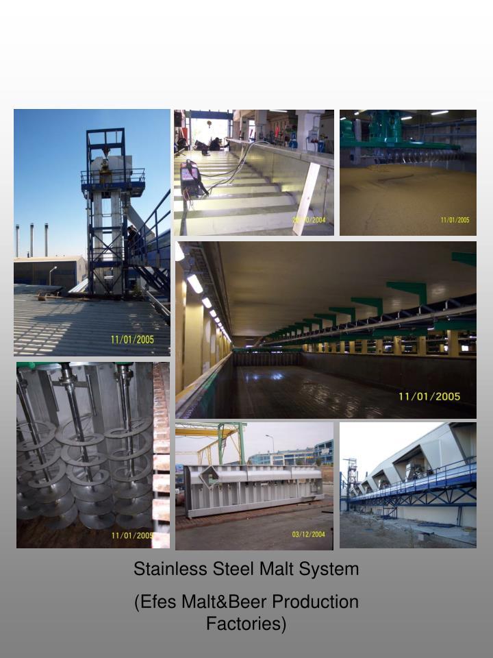 Stainless Steel Malt System