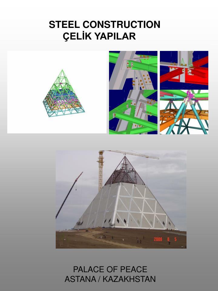 STEEL CONSTRUCTION ÇELİK YAPILAR