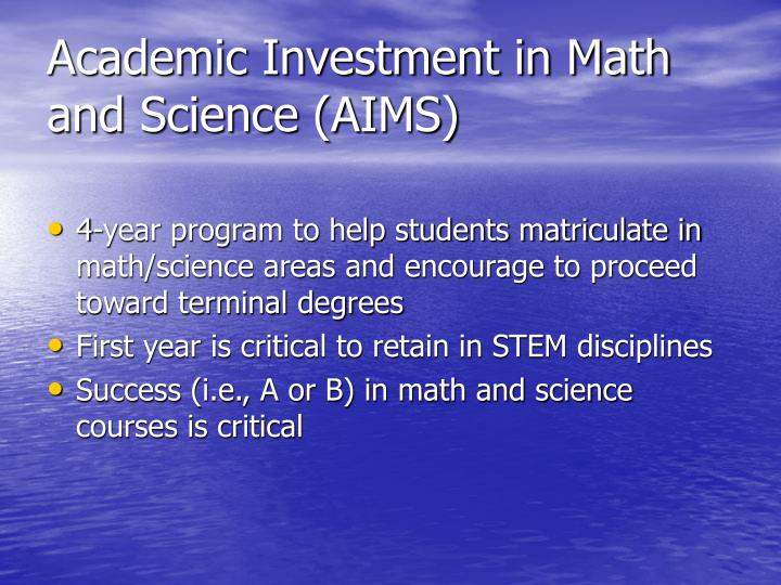 Academic investment in math and science aims