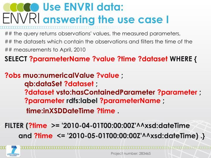 Use ENVRI data: