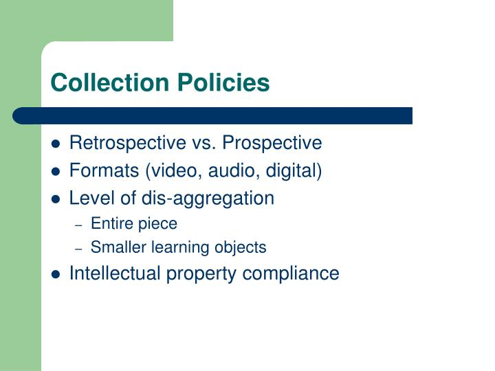 Collection Policies