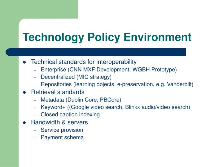 Technology policy environment