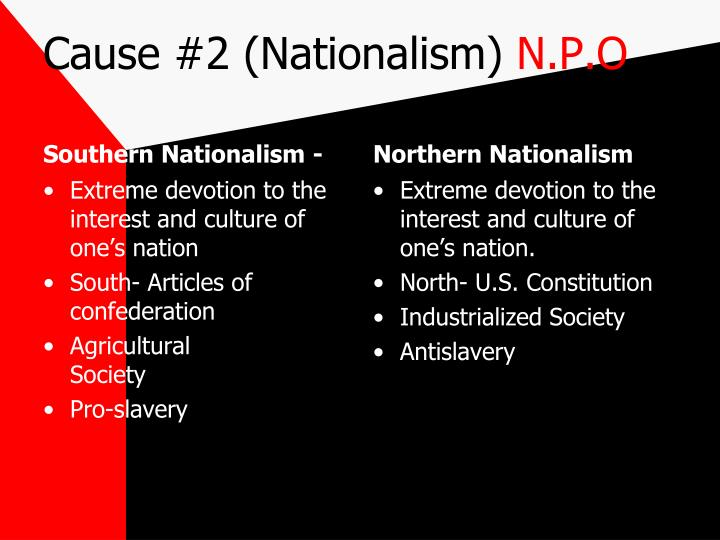 Cause #2 (Nationalism)