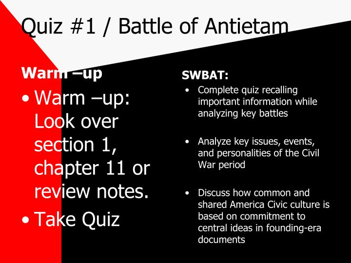 Quiz #1 / Battle of Antietam