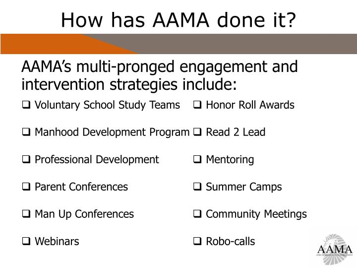 How has AAMA done it?