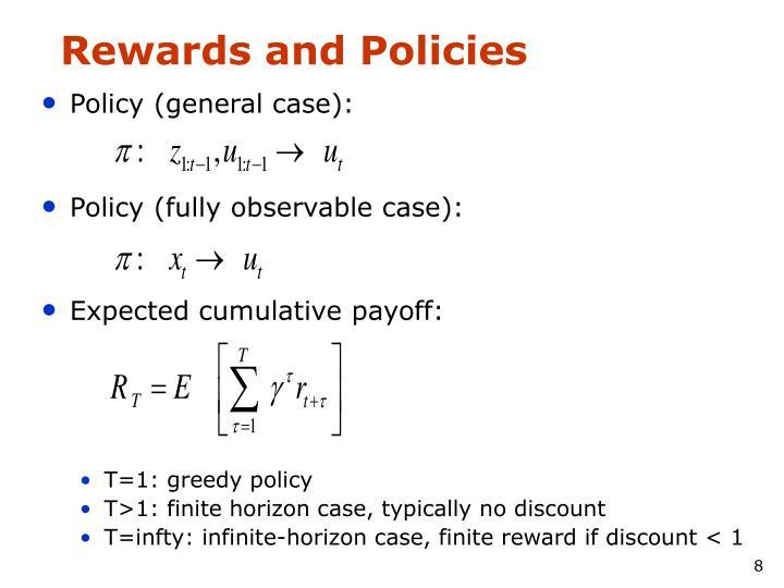 Rewards and Policies