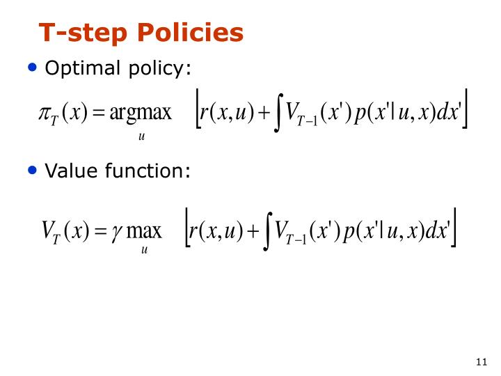 T-step Policies