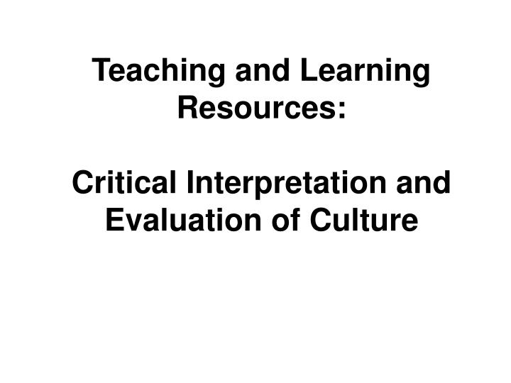 Teaching and Learning Resources: