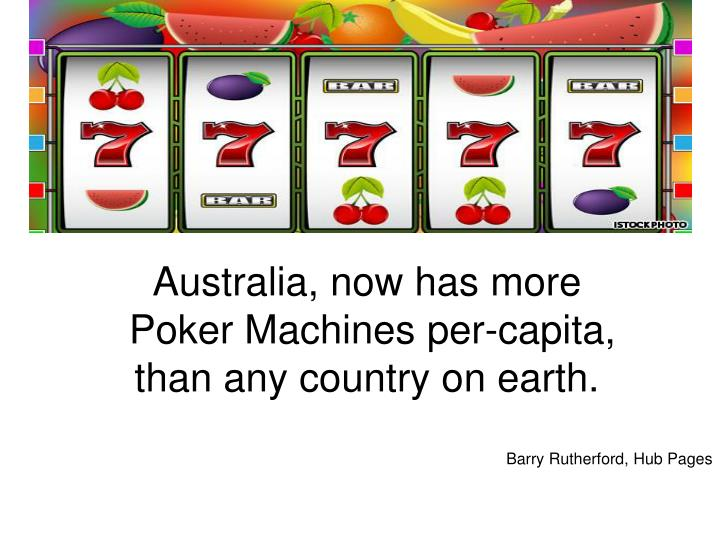 Australia, now has more