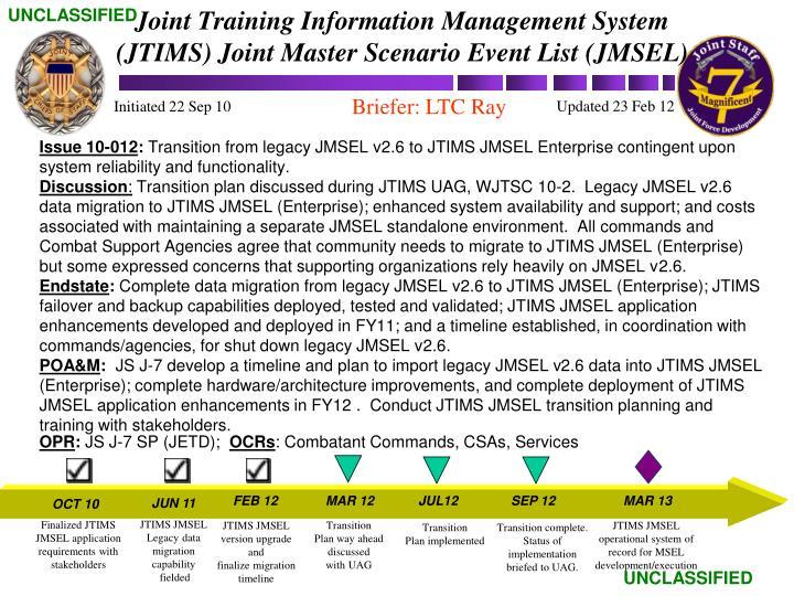 Joint Training Information Management System (JTIMS) Joint Master Scenario Event List (JMSEL)