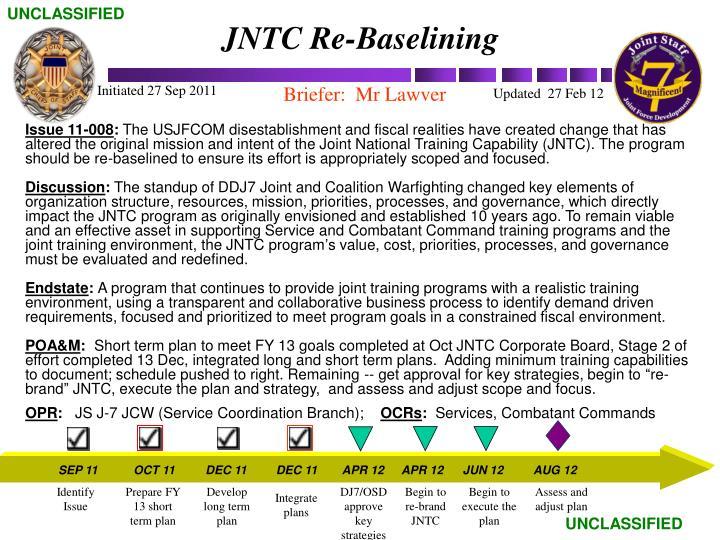 JNTC Re-Baselining