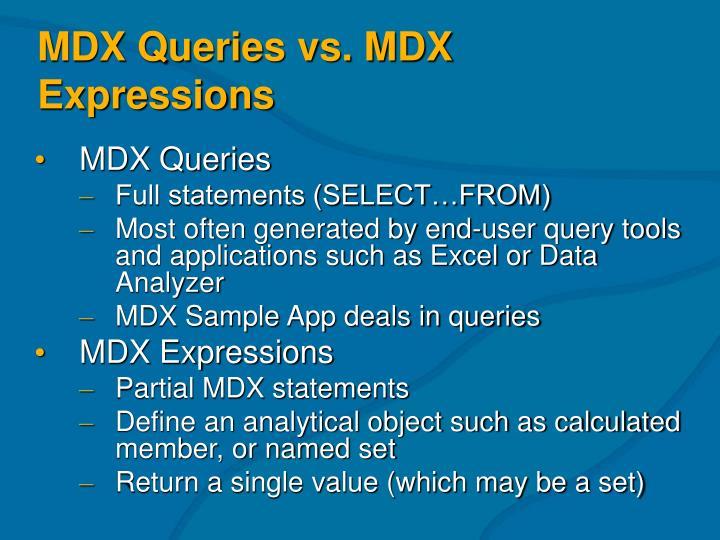 MDX Queries vs. MDX Expressions