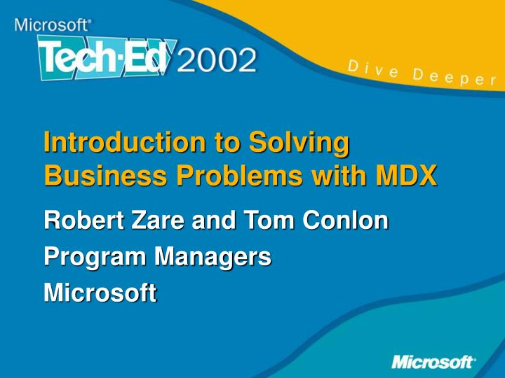 Introduction to Solving Business Problems with MDX