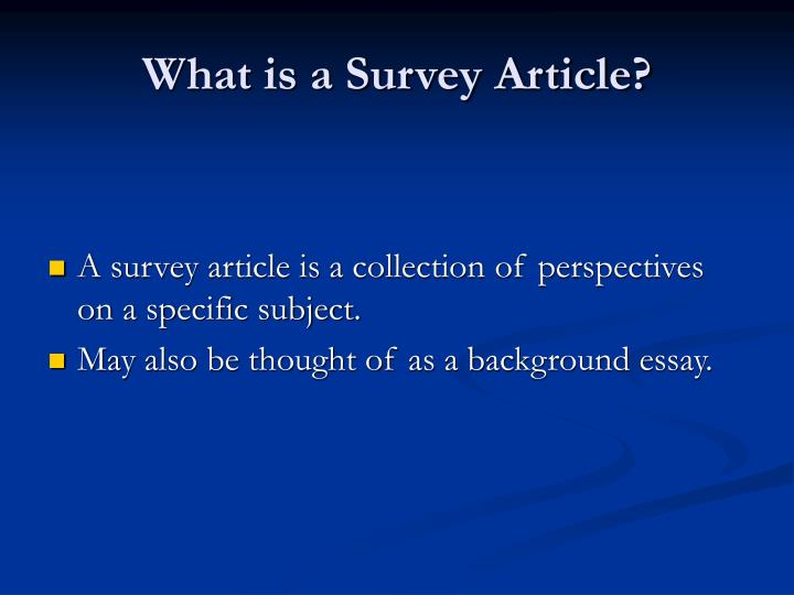 What is a survey article