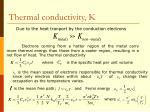 thermal conductivity k