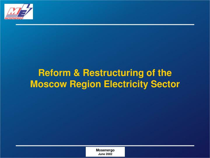 Reform & Restructuring of the