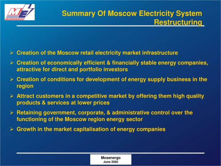 Summary Of Moscow Electricity System Restructuring