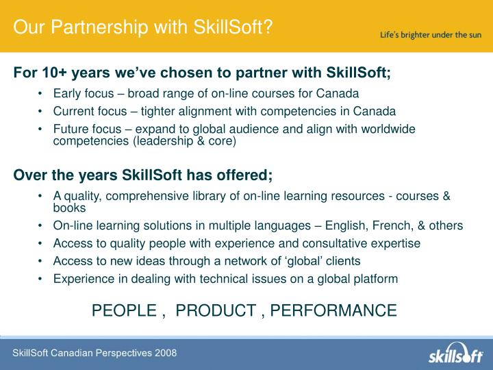 For 10+ years we've chosen to partner with SkillSoft;
