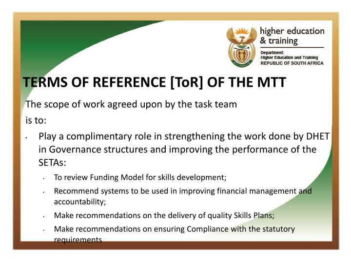 TERMS OF REFERENCE [ToR] OF THE MTT