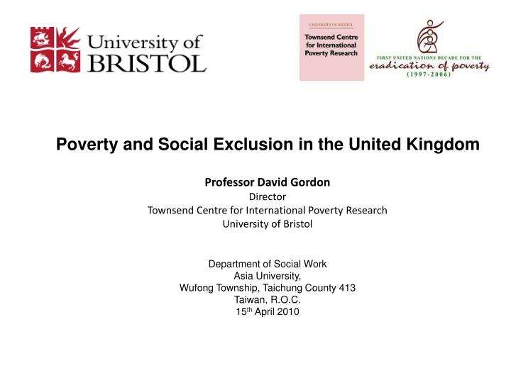 Poverty and Social Exclusion in the United Kingdom