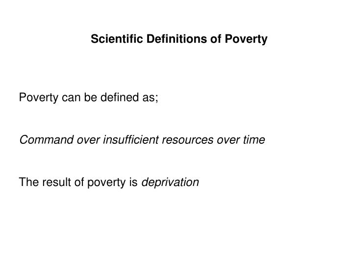 Scientific Definitions of Poverty