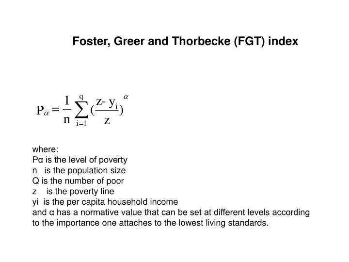 Foster, Greer and Thorbecke (FGT) index