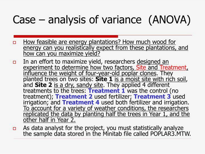 Case – analysis of variance  (ANOVA)