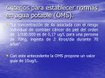 criterios para establecer normas en agua potable oms