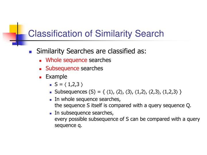 Classification of Similarity Search