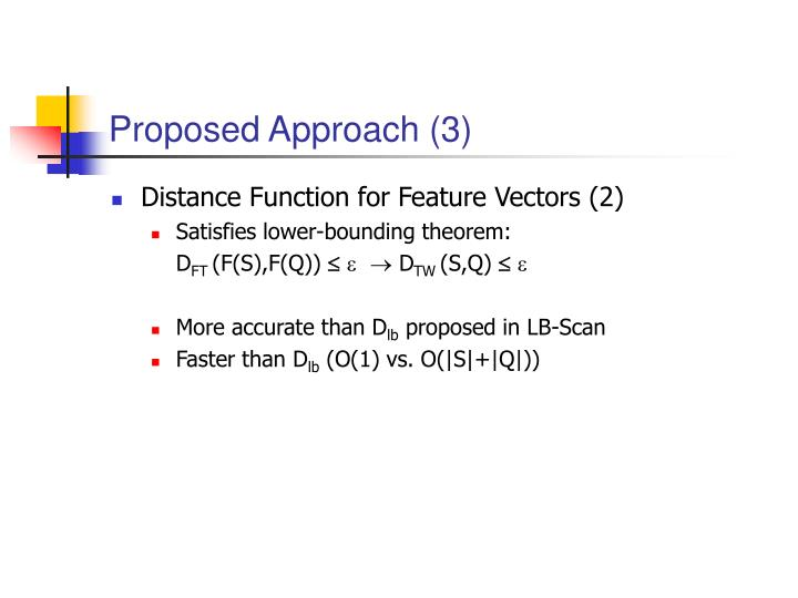 Proposed Approach (3)