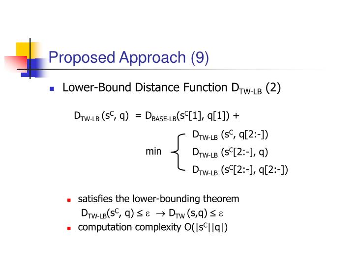 Proposed Approach (9)