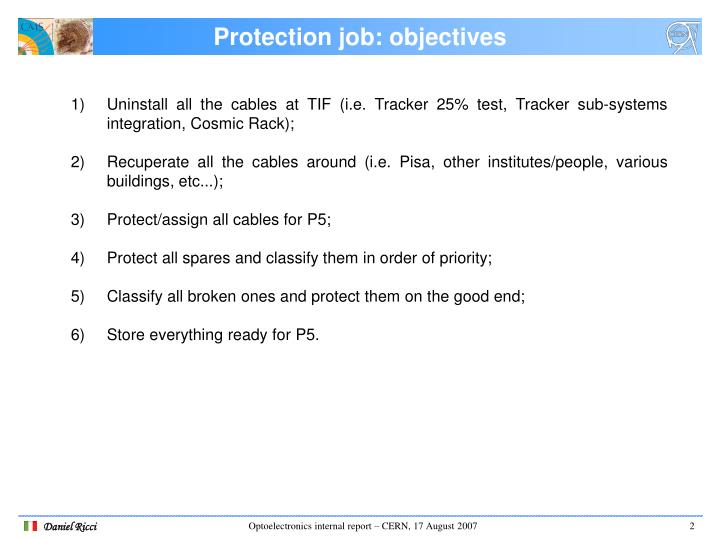 Protection job: objectives