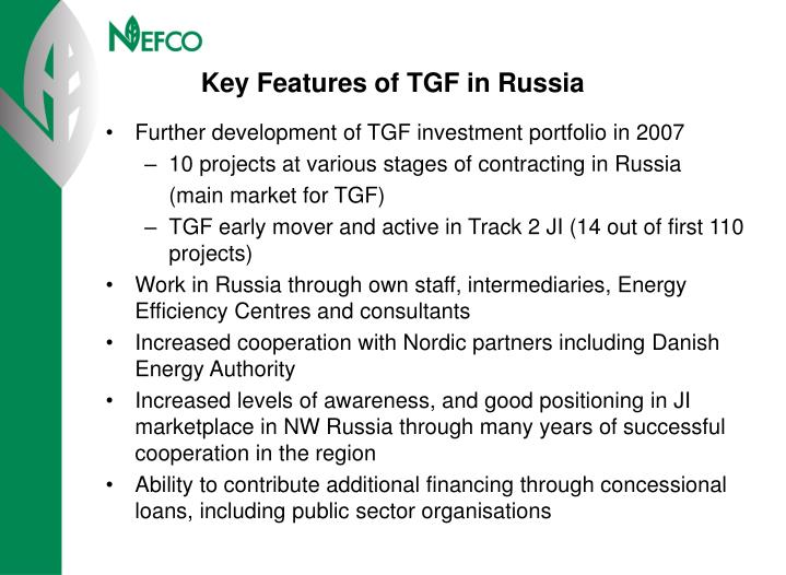 Key Features of TGF in Russia