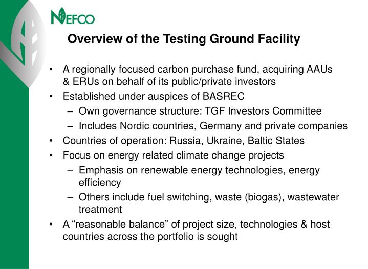 Overview of the testing ground facility