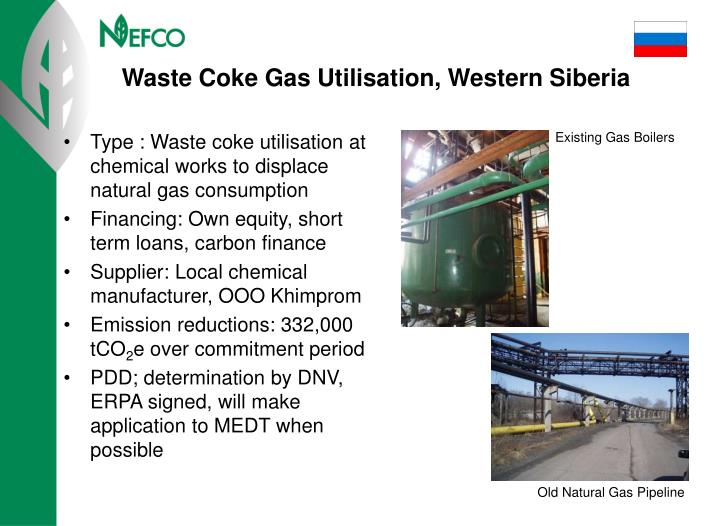 Type : Waste coke utilisation at chemical works to displace natural gas consumption