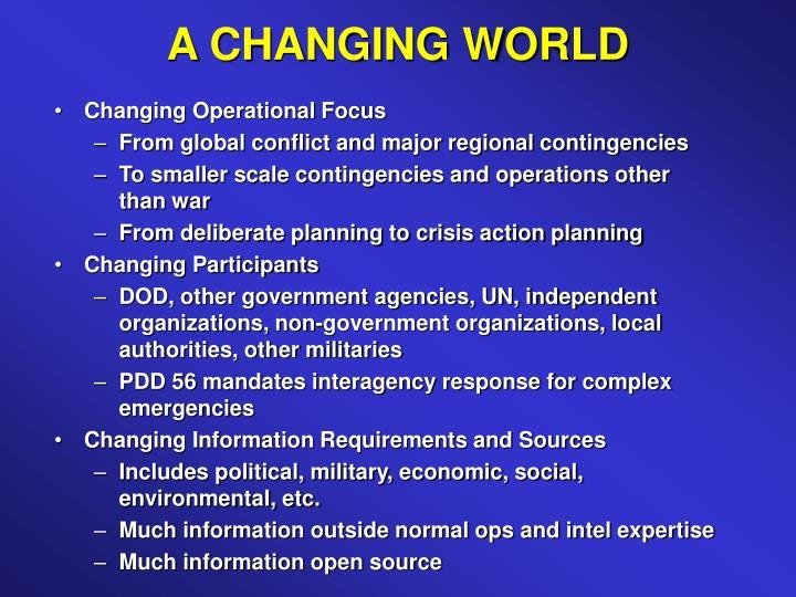 A CHANGING WORLD