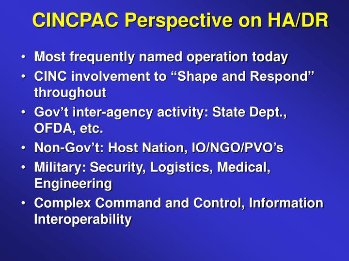 CINCPAC Perspective on HA/DR