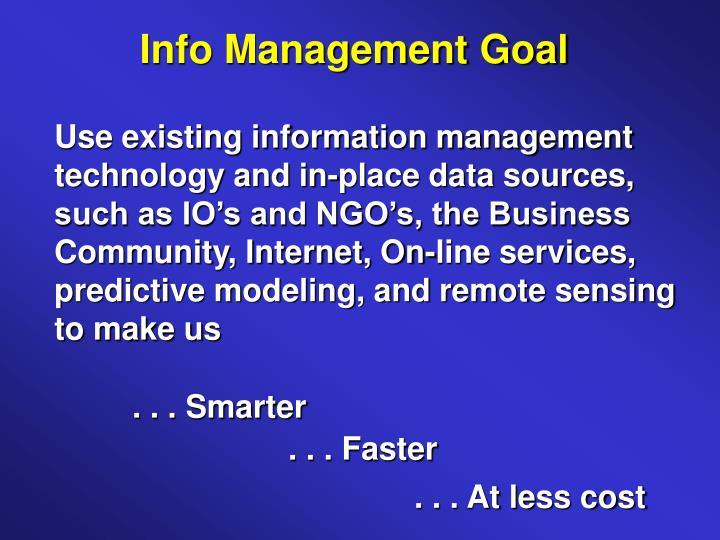 Info Management Goal