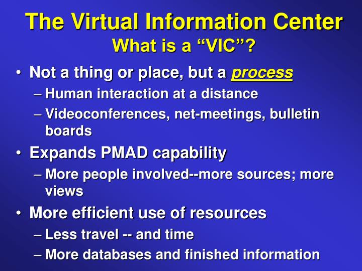 The Virtual Information Center